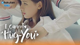 Video I Cannot Hug You - EP20 | Button Your Shirt For You [Eng Sub] MP3, 3GP, MP4, WEBM, AVI, FLV Maret 2018