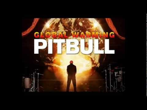 Pitbull_-_Step Up In The Crazy (Global Warming  New Song 2013)