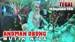 Video ANOMAN OBONG DUET TERSERAM MUTIK NIDA LIVE TEGAL BARENG PRIMA EGA MP3, 3GP, MP4, WEBM, AVI, FLV Januari 2019