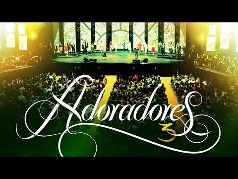 , title : 'ADORADORES 3 - NAS MÃOS DO OLEIRO (AO VIVO EM RECIFE)'