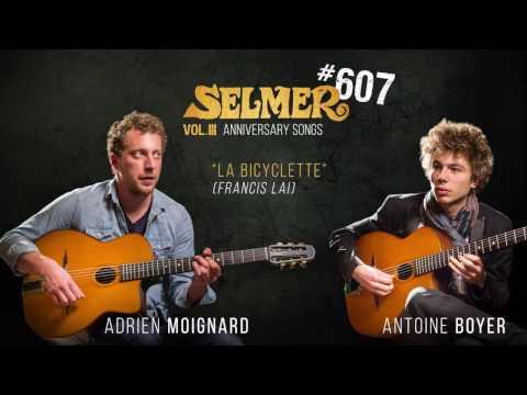 Selmer #607 - La Bicyclette (Adrien Moignard & Antoine Boyer)