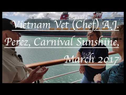 Vietnam Vet A J  Perez Poses as 'Chef Armando' Carnival Sunshine, March 2017