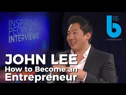 Become an Entrepreneur — Be a Successful Businessman Best Tips and Advice from John Lee