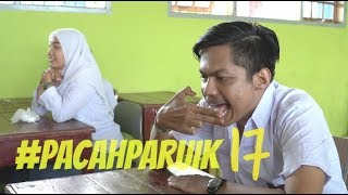 Download Video #PACAHPARUIK eps17 - SAKOLAH MP3 3GP MP4