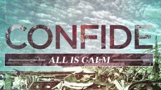Confide - I Won't Let You Go (All is Calm)