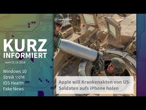 Windows 10, Streikrecht, iOS Health, Fake News | Kurz informiert vom 21.11.2018
