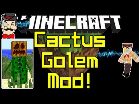 Minecraft Mods - CACTUS GOLEM Mod ! Sand Man Shoots Needles at Mobs !