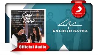 GAC - Galih & Ratna (Original Motion Picture Soundtrack)  [Official Audio Video] Video