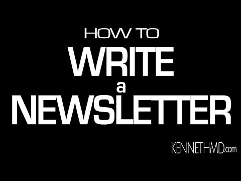 How to Write A Newsletter