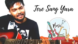 TERE SANG YAARA - RUSTOM | AKSHAY & IlEANA | ATIF ASLAM |  LOVE  SONGS  LESSON BY VARUN GUPTA GUITAR full download video download mp3 download music download