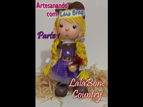 Boneca LalaBone Country