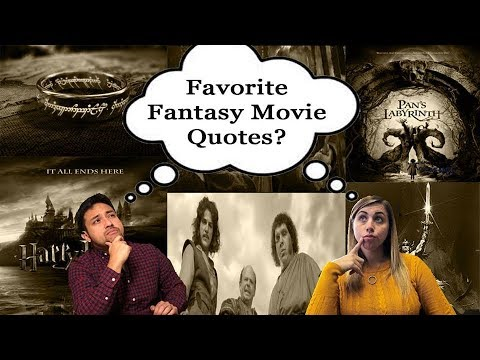 Our Favorite Fantasy Movie Quotes