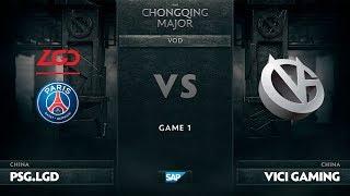 [EN] PSG.LGD vs Vici Gaming, Game 1, The Chongqing Major UB Round 1