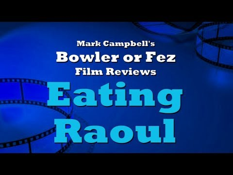 Eating Raoul (1982) Film Review