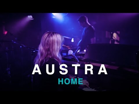Austra | Home | First Play Live