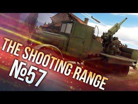 War Thunder: The Shooting Range | Episode 57