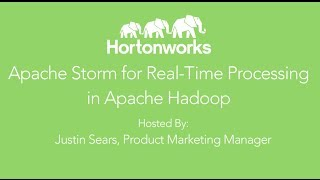 Apache Storm For Real-Time Processing In Hadoop