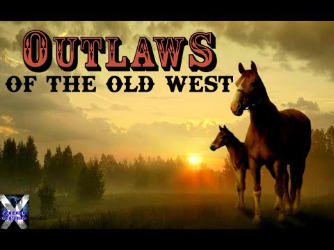 Outlaws Of The Old West | This Cowboy LIfe Episode 3
