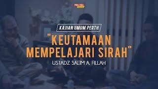 "Video ""Keutamaan Mempelajari Sirah""   Ustadz Salim A. Fillah   KAJIAN UMUM PERTH MP3, 3GP, MP4, WEBM, AVI, FLV April 2019"