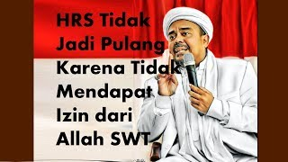 Video Tak Jadi Pulang, Ini Keterangan Lengkap Habib Rizieq! MP3, 3GP, MP4, WEBM, AVI, FLV Oktober 2018