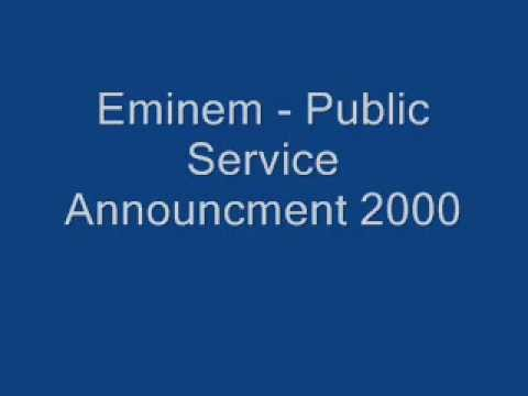 Eminem - Public Service Announcement 2000 Lyrics