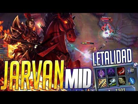 JARVAN LETALIDAD EN MID! MATA CARRIES ONE! ESTO ESTA ROTO (видео)