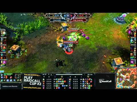PLAY RaidCall LoL #2: FnaticRC vs TCM-Gaming