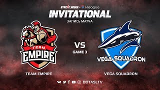 Team Empire против Vega Squadron, Третья карта, SL i-League Invitational S4 СНГ Квалификация