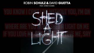 Robin Schulz & David Guetta feat. Cheat Codes - 'Shed A Light' Lyrics Video