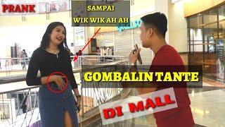 Download Video GOMBALIN TANTE DI MALL PAKAI HP SAMPAI WIK WIK AH AH. MP3 3GP MP4