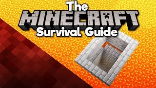 Building a Base Under Lava! • The Minecraft Survival Guide (Tutorial Let's Play) [Part 256]