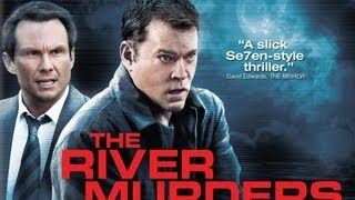 """THE RIVER MURDERS - Blutige Rache"" 