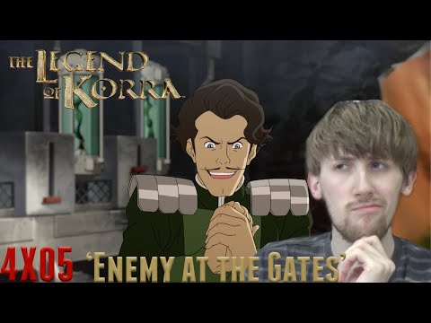 The Legend of Korra Season 4 Episode 5 - 'Enemy at the Gates' Reaction