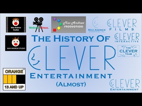 The History Of Clever Entertainment (Almost)