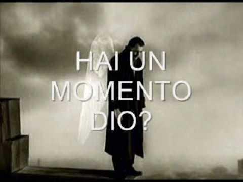 , title : 'Hai un momento Dio?'