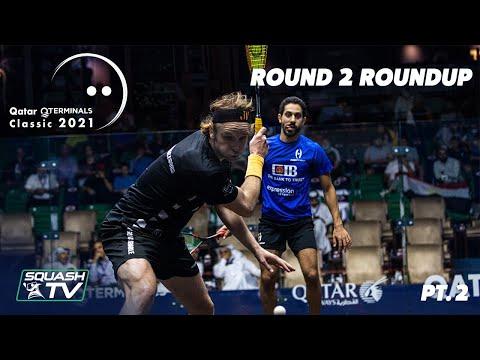 Squash: Qatar QTerminals Classic 2021 - Round 2 Roundup [Pt.2]