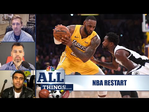 Looking at the NBA's restart beyond the court | All Things Ep. 6 | NBC Sports