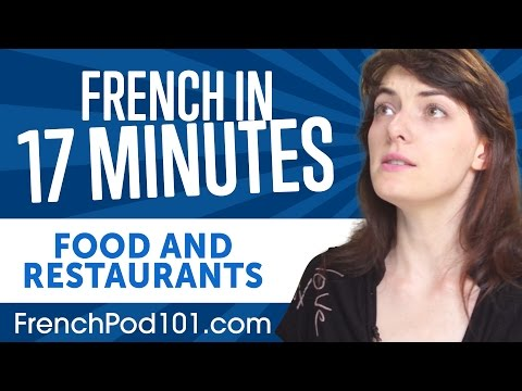 Learn French in 17 Minutes - ALL Food and Restaurants Phrases You Need