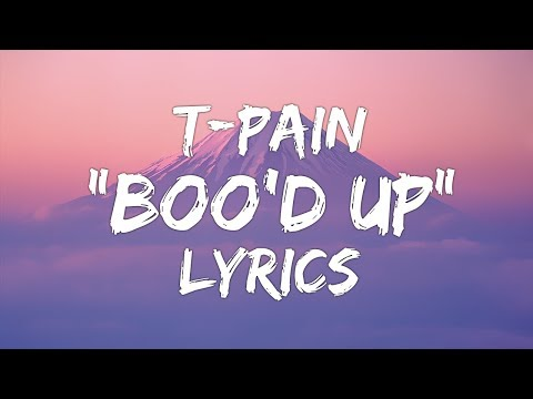 Ella Mai  - Boo'd Up (Lyrics) (T-Pain Remix)