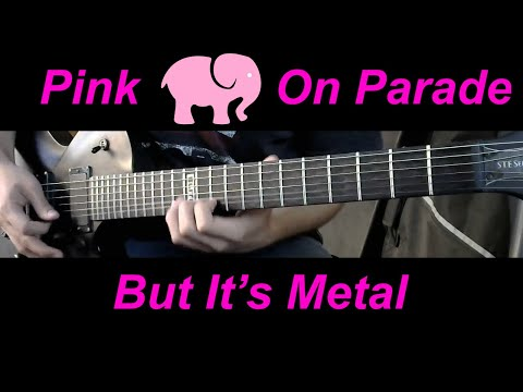 Pink Elephants on Parade but Metal