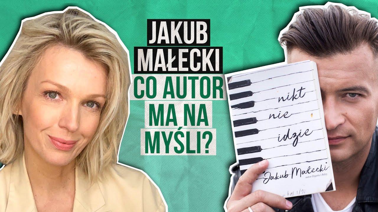 Jakub Małecki w wywiadzie Magdy Mołek