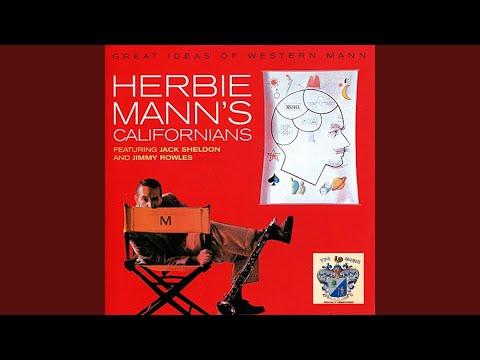 Herbie Mann's Californians – Great Ideas Of Western Mann