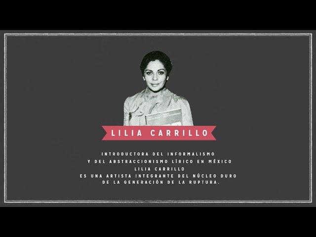 Lilia Carrillo | Artistas de Ruptura