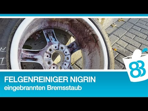 Felgenreiniger Nigrin Test eingebrannten Bremsstaub und Teer und Flugrost entfernen