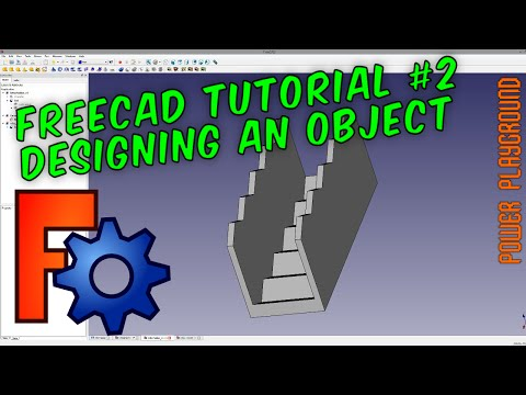 FreeCAD 3D Modeling Tutorial 2: Designing A 3D Printable Model