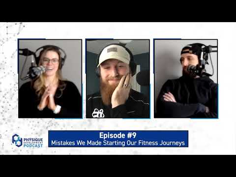 Mistakes We Made Starting Our Fitness Journey | PD Podcast Ep.9