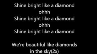 Video Rihana Shine Bright like a diamond Lyrics MP3, 3GP, MP4, WEBM, AVI, FLV Januari 2018
