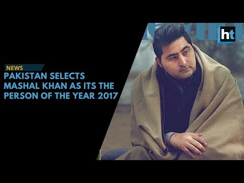 Mashal Khan named Pakistan's Person of the Year 2017