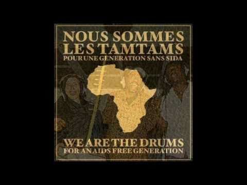 We are the drums/Nous sommes les Tams Tams for an aids free generation
