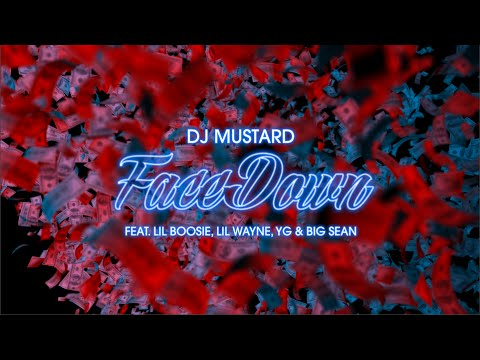 Video DJ Mustard - Face Down feat. Lil Wayne, Big Sean, YG & Lil Boosie (Lyric Video) download in MP3, 3GP, MP4, WEBM, AVI, FLV January 2017